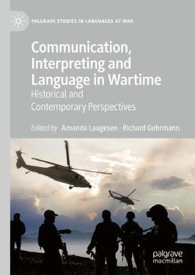 Communication Interpreting and Language in Wartime
