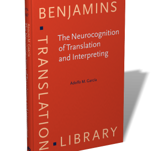 the neurocognition of translation and interpreting