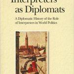 Interpreters as Diplomats