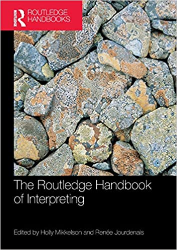 The Routledge Handbook of Interpreting